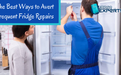The Best Ways to Avert Frequent Fridge Repairs